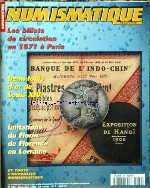 NUMISMATIQUE ET CHANGE [No 289] du 01/12/1998 - LES BILLETS DE CIRCULATION EN 1871 A PARIS - DEMI-LOUIS D'OR DE LOUIS XIV - IMITATIONS DU FLORIN DE FLORENCE EN LORRAINE - EXPOSITION DE HANOI 1902.