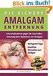 Die sichere Amalgam-Entfernung: Schut...