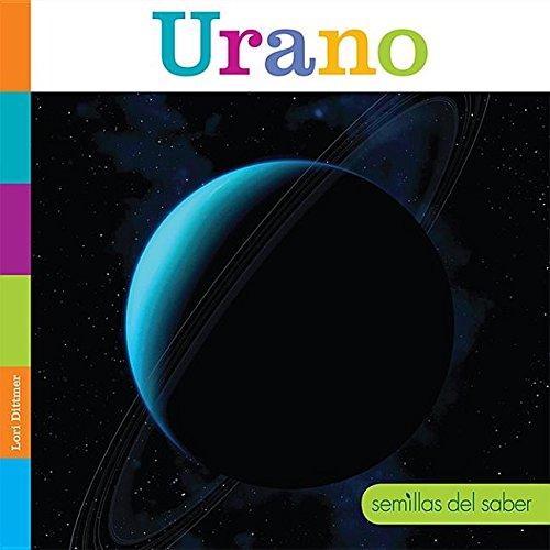 Urano (Semillas Del Saber) por Lori Dittmer
