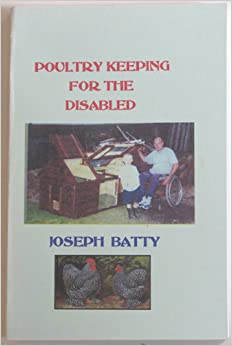 Poultry Keeping for the Disabled (International Poultry Library)