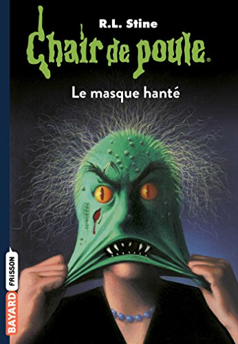 Chair de poule , Tome 11: Le masque hanté