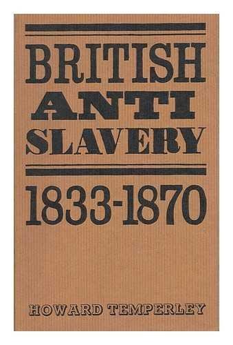 British Antislavery, 1833-1870