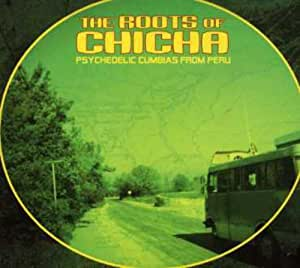 The Roots Of Chicha Psychedelic Cumbias From Peru Amazon