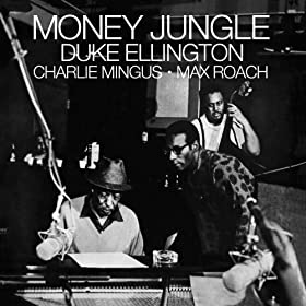 Money Jungle (with Charlie Mingus & Max Roach) [Bonus Track Version] [Clean]