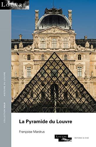 La Pyramide du Louvre - Pyramide Des Louvre