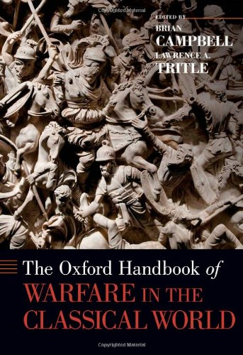 Oxford Handbook of Warfare in the Classical World (Oxford Handbooks)