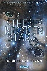 These Broken Stars. Jubilee und Flynn