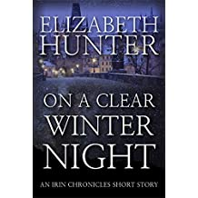 On a Clear Winter Night: An Irin Chronicles Short Story (English Edition)