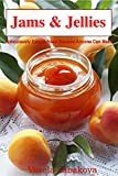Image de Jams & Jellies: Ridiculously Easy Artisan Recipes Anyone Can Make (Summer Flavors in Jars Book 1) (English Edition)