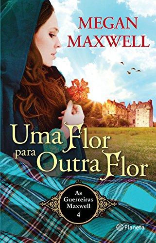 Uma Flor para Outra Flor (Portuguese Edition) eBook: Megan Maxwell ...
