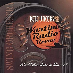 Pete Jacobs and his Wartime Radio Revue