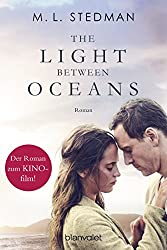 The Light Between Oceans: Das Licht zwischen den Meeren - Roman (German Edition)