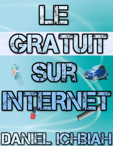 Couverture du livre Le Gratuit sur Internet