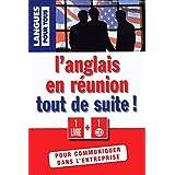 L'anglais en réunion tout de suite (1 livre + 1 CD audio)