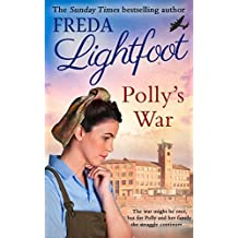 Polly's War (Pollys Journey 2) by Freda Lightfoot (2015-07-01)