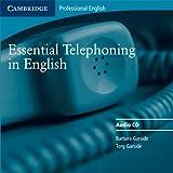 Essential Telephoning in English Audio CD (Cambridge Professional English)