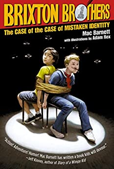 The Case of the Case of Mistaken Identity (Brixton Brothers Book 1) (English Edition)