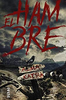 El hambre - Alma Katsu 51U0qdBdWPL._SY346_