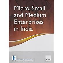Micro, Small and Medium Enterprises in India (2017 Edition)