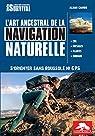 L'art ancestral de la navigation naturelle par Cambe