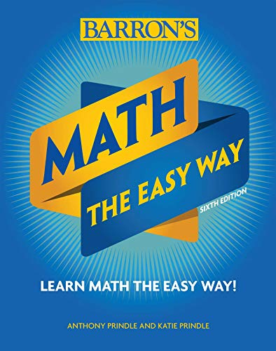 Math: The Easy Way (Barron's Easy Series) por Anthony Prindle
