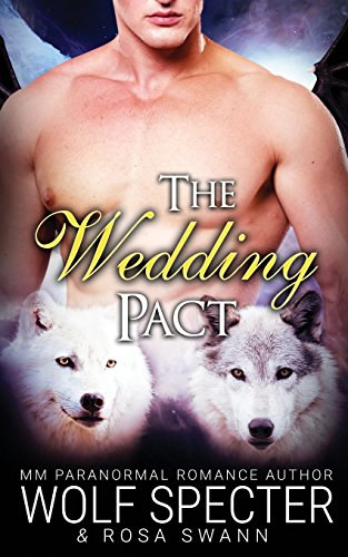 The Wedding Pact (The Baby Pact Trilogy #2): Volume 2