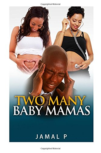 Two Many Baby Mamas