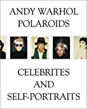 Warhol Andy - Polaroids, Celebrities and Self-portraits by Francesco Clemente (2001-01-02)