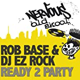 Ready 2 Party (DJ Skribble And Anthony Acid's House/Hip Hop Mix)