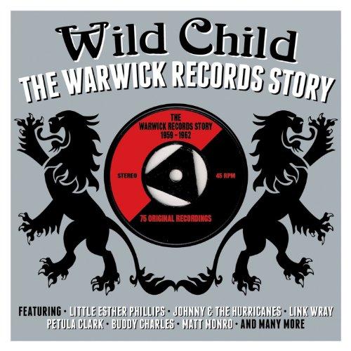 Wild Child: The Warwick Records Story 1959-1962