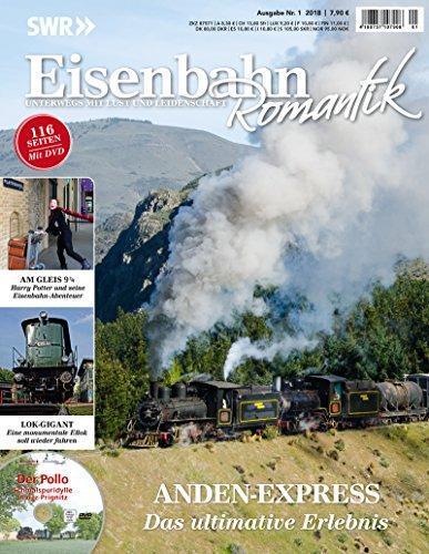 Eisenbahn Romantik Magazin - Unterwegs mit Lust und Leidenschaft - Anden-Express - Das ultimative...