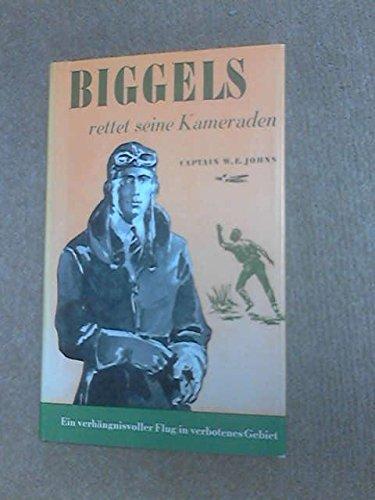 Biggles Rettet Seine Kameraden