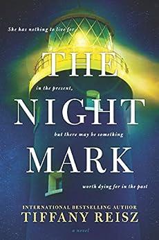 The Night Mark by [Reisz, Tiffany]