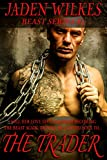 The Trader (The Beast  Book 4) (English Edition)