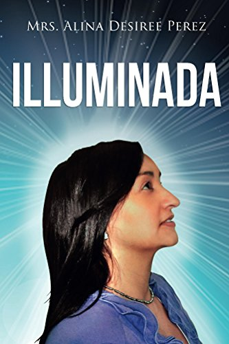 Iluminada eBook: Alina Perez: Amazon.es: Tienda Kindle