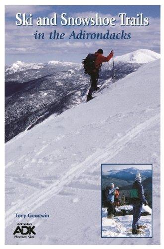 Ski and Snowshoe Trails in the Adirondacks por Tony Goodwin