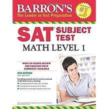 SAT Math Level 1 (Barron's Sat Subject Test Math Level 1)