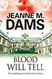 Blood Will Tell by Jeanne M. Dams front cover