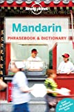 Lonely Planet Mandarin Phrasebook & Dictionary (Lonely Planet Phrasebook: Mandarin)