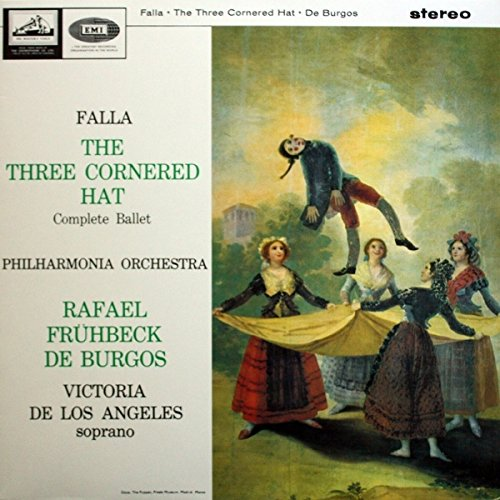 Manuel De Falla : Victoria De Los Angeles / Philharmonia Orchestra , Rafael Frühbeck De Burgos - The Three Cornered Hat - His Master's Voice - ASD 608