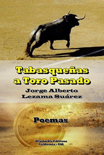 Tabasqueñas a Toro Pasado (WIE nº 369) por Jorge Alberto Lezama Suárez