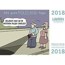 365 gute Perscheid-Tage 2018: Tageskalender