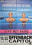 Right Said Fred - Offenbach 2002 Konzert-Poster A1