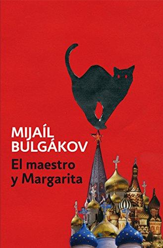 El Maestro y Margarita por Mijaíl Bulgákov