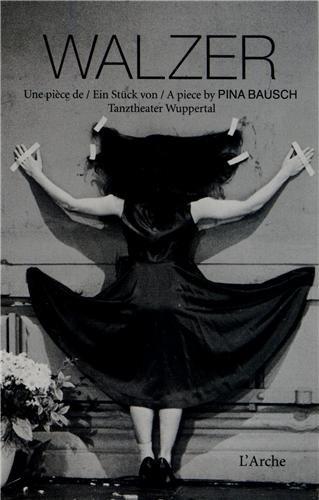 Walzer par Pina Bausch