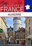 Flavors oF France, Auxerre