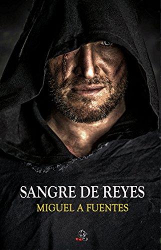SANGRE DE REYES (Alastir nº 2) por Miguel A. Fuentes