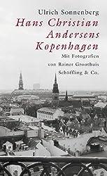 Hans Christan Andersens Kopenhagen.
