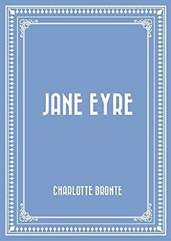 Jane Eyre by [Bronte, Charlotte]
