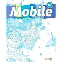 Mobile 2 - A2 - Cahier d'exercices